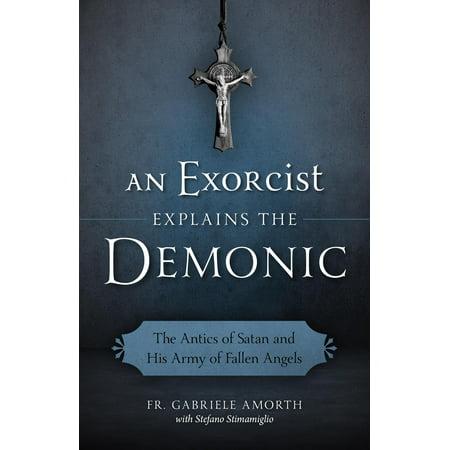 An Exorcist Explains the Demonic (Paperback)