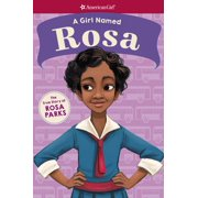 A Girl Named Rosa: The True Story of Rosa Parks (American Girl: A Girl Named) - eBook