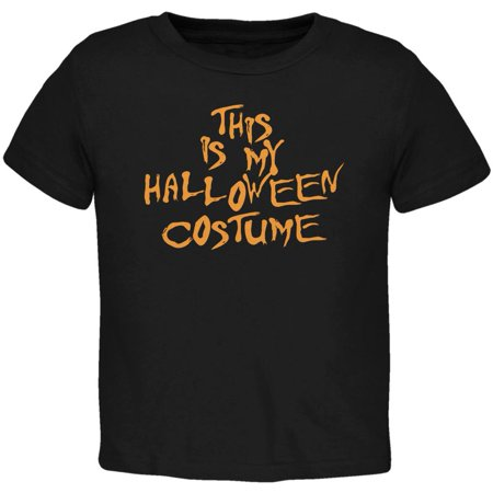 My Funny Cheap Halloween Costume Black Toddler T-Shirt](Cheap Diy Costumes)