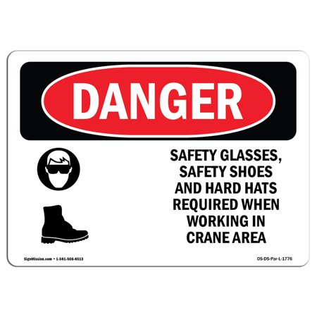 OSHA Danger Sign - Safety Glasses Safety Shoes And Hard Hats 5