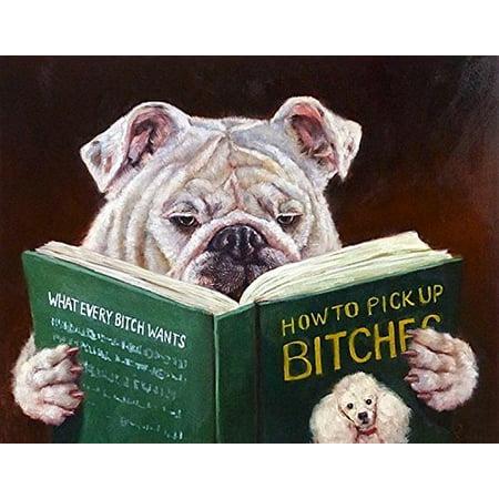 Casonava - Dog Reading How to Pickup Bitches by Lucia Heffernan 10x8 Bulldog Pug Art Print Poster (Reading Genres Poster)