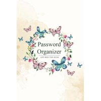 """Password Organizer and Hide This Book: Password Organizer And Hide This Book: 6"""" x 9"""" Butterfly Floral Design, See It Bigger Alphabet Password Organizer Book, Large Print With Tabbed Pages, Over 220 R"""
