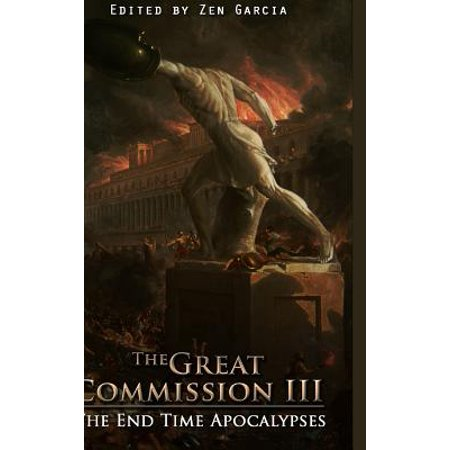 Great Commission III : The End Time Apocalypses - Halloween Ending Time