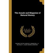 The Annals and Magazine of Natural History Paperback