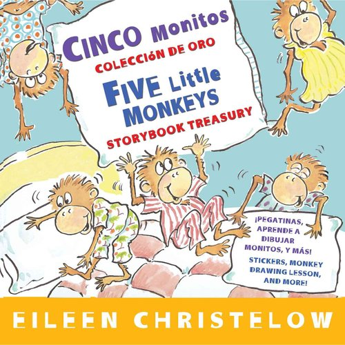 Cinco monitos coleccion de oro / Five Little Monkeys Storybook Treasury