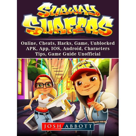 Subway Surfers, Online, Cheats, Hacks, Game, Unblocked, APK, App, IOS, Android, Characters, Tips, Game Guide Unofficial - eBook - Subway Surfers Halloween Android