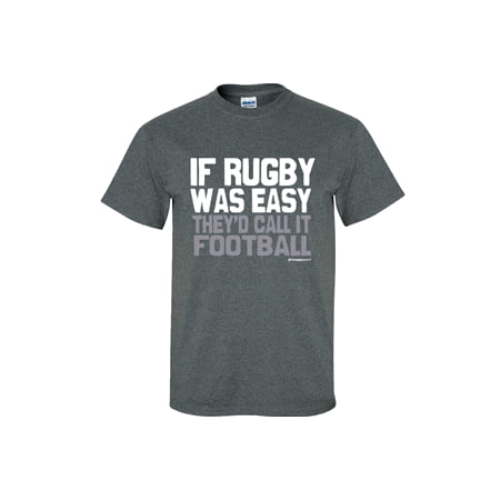 Image Sport If Rugby Was Easy They'd Call it Football Dark Heather - Spandex Rugby