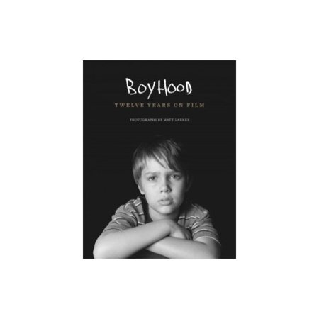 Boyhood: Twelve Years on Film by