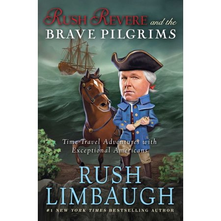 Rush Revere And The Brave Pilgrims  Time Travel Adventures With Exceptional Americans