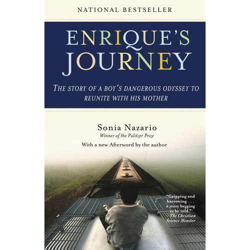 enrique s journey Her astonishing bestseller enrique's journey chronicles her reporting of a honduran boy's epic journey to the united states to find his mother.