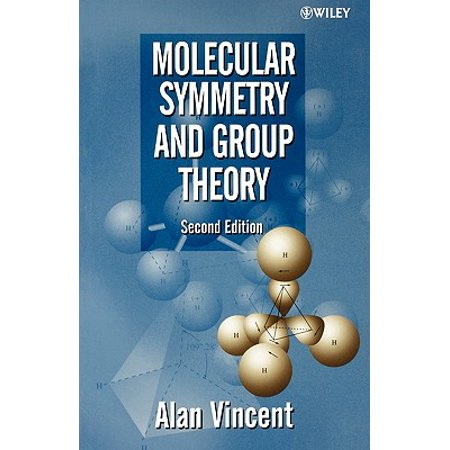 Molecular Symmetry and Group Theory : A Programmed Introduction to Chemical