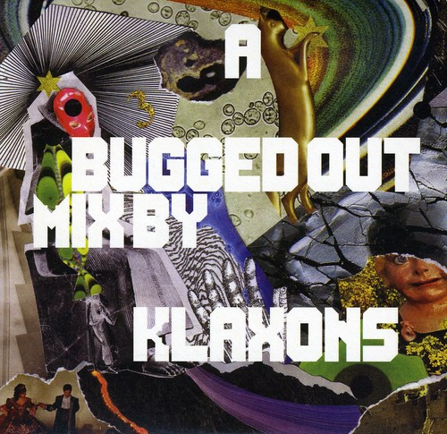Klaxons - Bugged Out Mix by the Klaxons [CD]