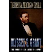 The Personal Memoirs of General Ulysses S. Grant (Paperback)