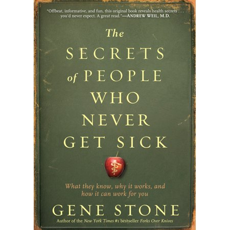 Secrets of People Who Never Get Sick - Paperback