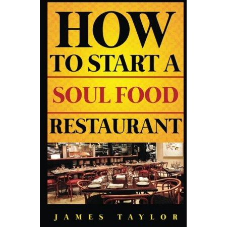 How To Start A Soul Food Restaurant