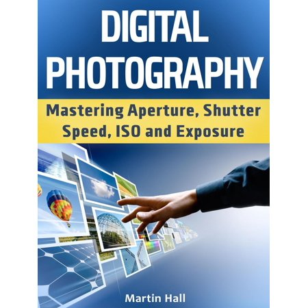Double Exposure Photography (Digital Photography: Mastering Aperture, Shutter Speed, ISO and Exposure - eBook)