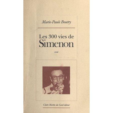 Les 300 vies de Simenon - eBook ()