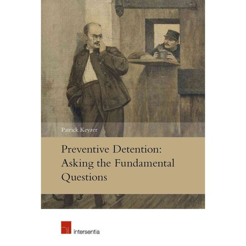 Preventive Detention: Asking the Fundamental Questions