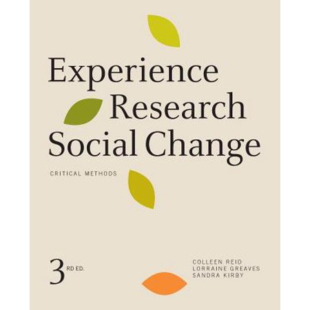 Experience Research Social Change : Critical Methods, Third