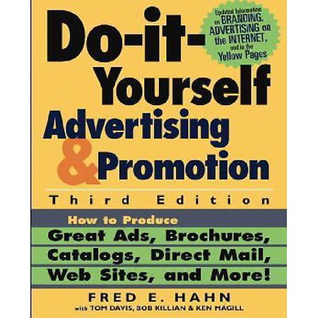 Brochure Catalog Guide - Do-It-Yourself Advertising and Promotion: How to Produce Great Ads, Brochures, Catalogs, Direct Mail, Web Sites, and More!
