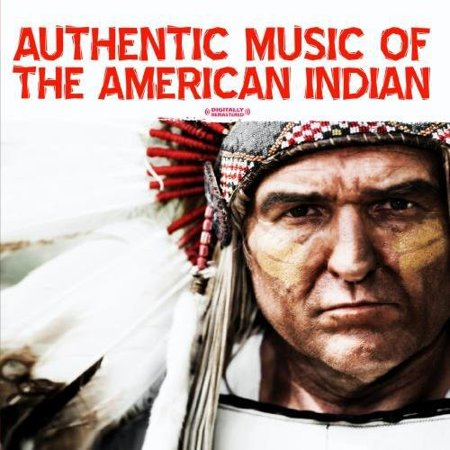 Authentic Music of the American Indian (Remaster) - Drew's Famous Authentic Halloween Music