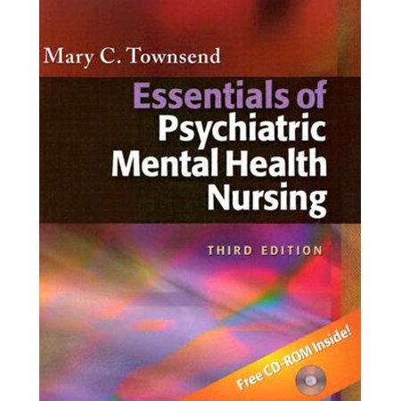 Essentials Of Psychiatric Mental Health Nursing By Mary Townsend