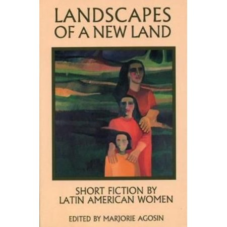 Landscapes Of A New Land  Short Stories By Latin American Women Writers