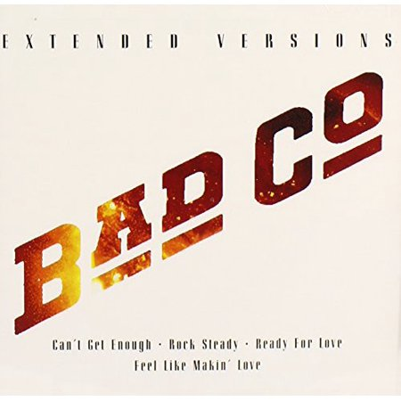 - Bad Company - Extended Versions: Bad Company (CD)