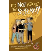 It's Not About the Straw! - eBook