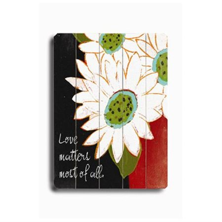 Artehouse LLC Love Matters Most of All by Lisa Weedn Graphic Art Plaque