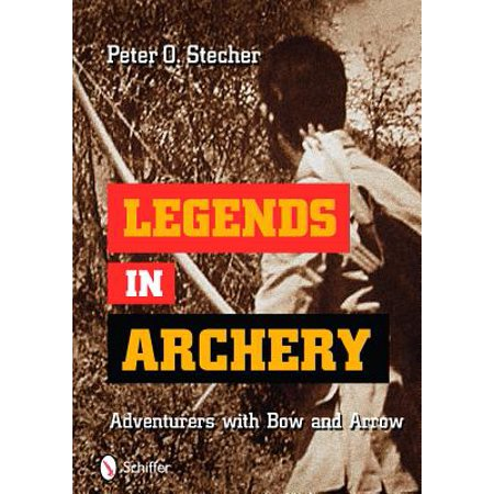 Legends in Archery : Adventurers with Bow and (Legend Arrow)