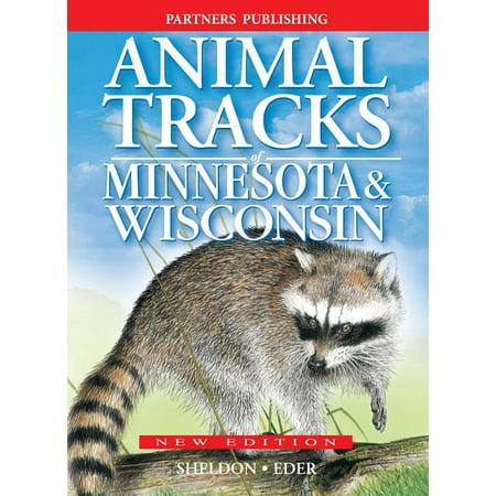 Animal Tracks: Animal Tracks of Minnesota and Wisconsin (Paperback) Minnesota Wild Memorabilia