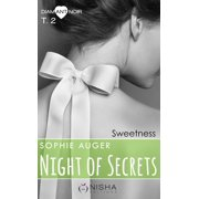 Night of Secrets Sweetness - tome 2 - eBook