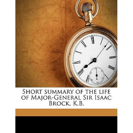 Short Summary of the Life of Major-General Sir Isaac Brock,