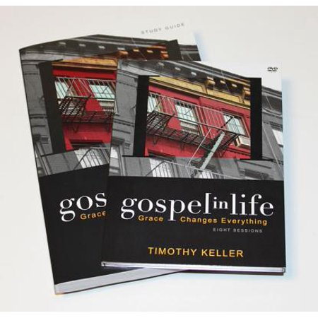Gospel in Life Discussion Guide with DVD : Grace Changes (Tim Keller Gospel In Life Study Guide)