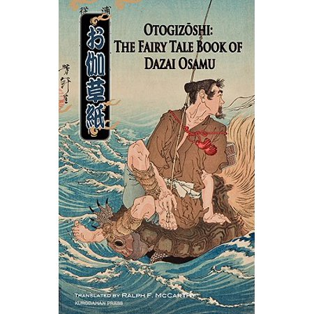 Otogizoshi : The Fairy Tale Book of Dazai Osamu (Dirty Fairy Tale)