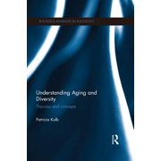 Understanding Aging and Diversity - eBook