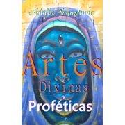 Artes Divinas y Profeticas - eBook