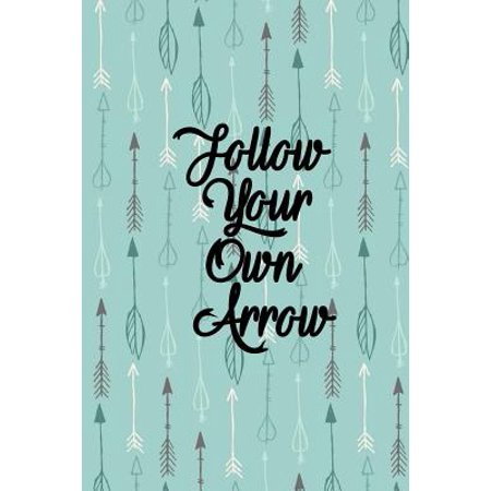 Follow Your Own Arrow Weekly Planner Undated Weekly Calendar for 2018 & Beyond : Boho Inspirational Notebook Organizer Plus Goal Setting Journal with Blank Dates
