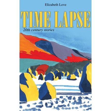 Time Lapse: 20th Century Stories -
