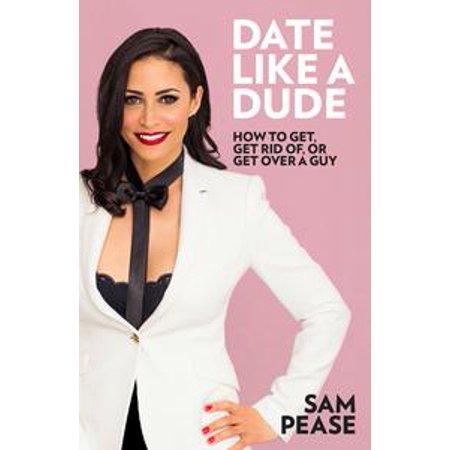 Date Like a Dude - eBook (Dude Date Halloween 2017)