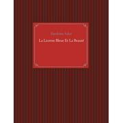 La Licorne Bleue Et La Beauté - eBook