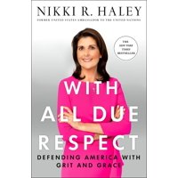 With All Due Respect : Defending America with Grit and Grace (Paperback)