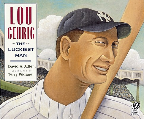 Lou Gehrig : The Luckiest Man