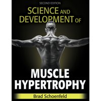 Science and Development of Muscle Hypertrophy (Hardcover)