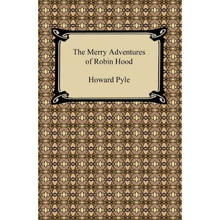 The Merry Adventures of Robin Hood - eBook