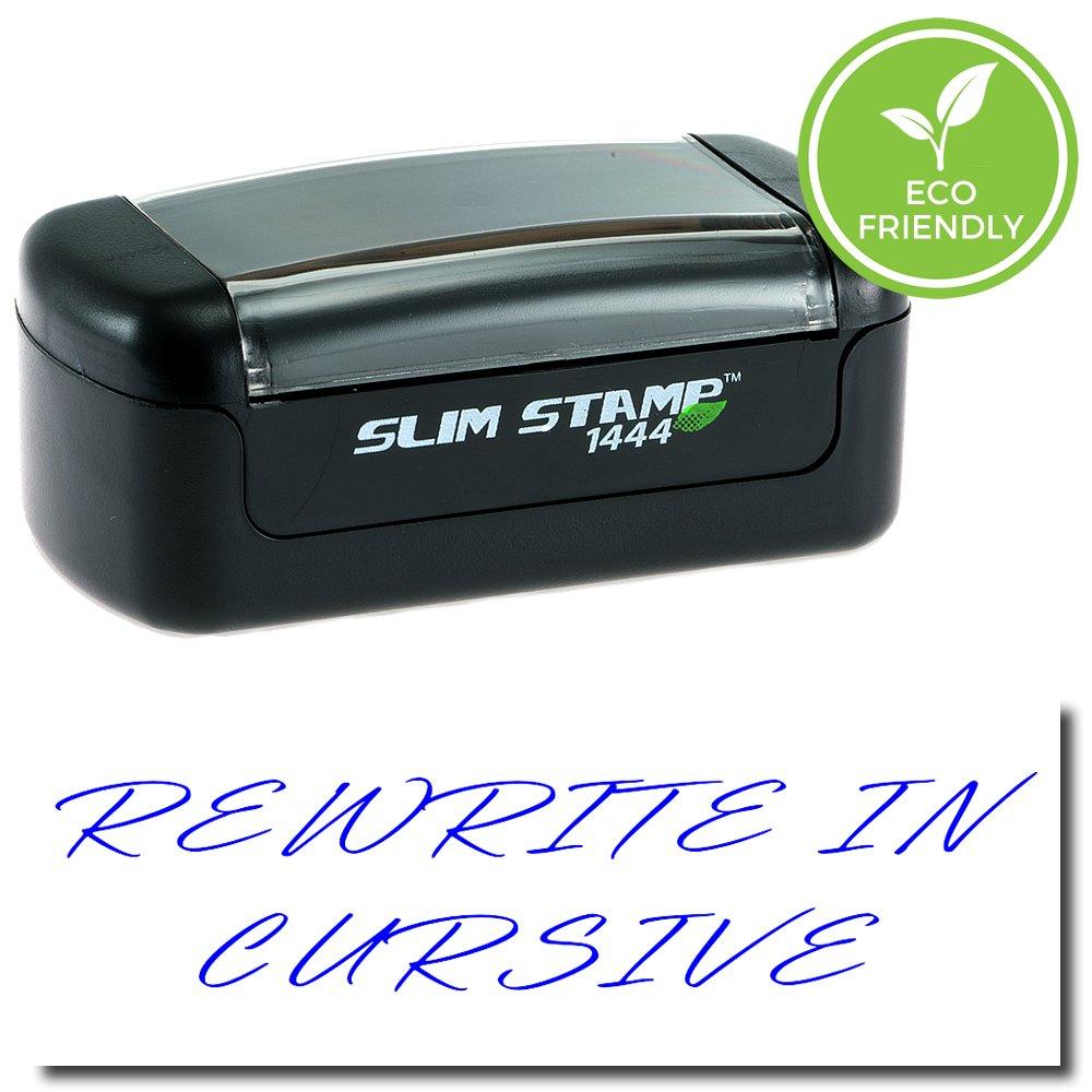 Slim Pre-Inked Rewrite In Cursive Stamp with Black Ink