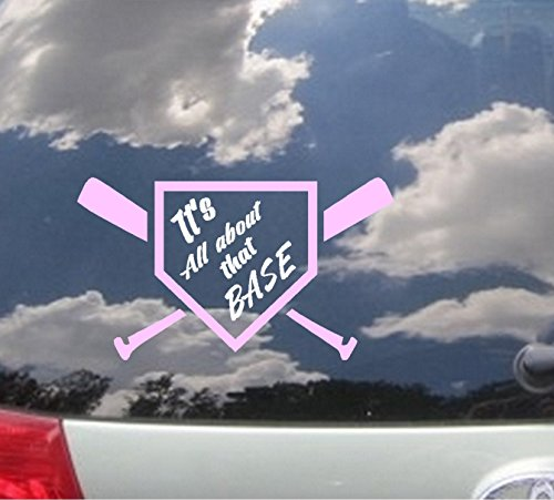 """It's all about that BASE #1 : Baseball ~ WALL OR WINDOW DECAL 6"""" x 10"""""""