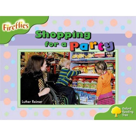 Oxford Reading Tree : Level 2: Fireflies: Shopping for a Party (Firefly Shopping)