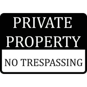 Private Property No Trespassing Sign - Plastic